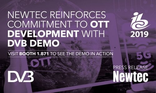 IBC2019: NEWTEC REINFORCES COMMITMENT TO DEVELOPING UNIVERSAL OTT SERVICES WITH DVB DEMO